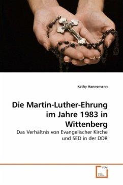 Die Martin-Luther-Ehrung im Jahre 1983 in Wittenberg