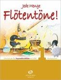 Jede Menge Flötentöne! Für Sopranblockflöte, m. 2 Audio-CDs