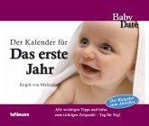 Babydate - Das erste Jahr Tagesabreißkalender