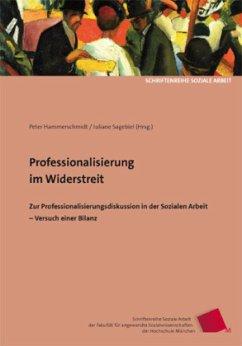 Professionalisierung im Widerstreit