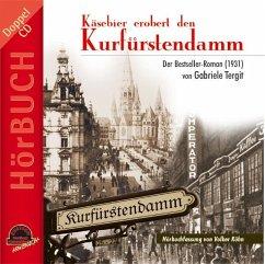 Käsebier erobert den Kurfürstendamm, 2 Audio-CDs - Tergit, Gabriele