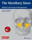The Maxillary Sinus: Medical and Surgical Management [With 2 DVDs]