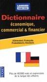 Dictionnaire économique, commercial et financier, Allemand-français; Wörterbuch für Wirtschaft, Handel und Finanzwesen,