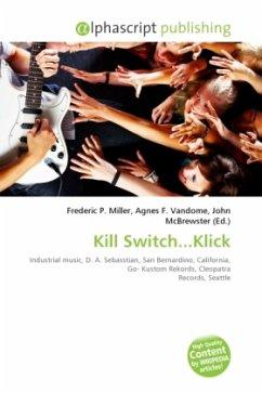 Kill Switch...Klick