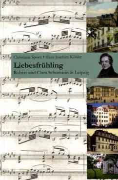 Liebesfrühling - Sporn, Christiane; Köhler, Hans J.