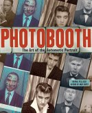 Photobooth: The Art of the Automatic Portrait