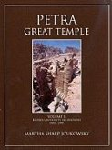Petra Great Temple, Volume 1: Brown University Excavations 1993-1997 [With CD (Audio)]