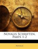 Novalis Schriften, Parts 1-2. ERSTER THEIL