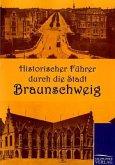 Historischer Führer durch die Stadt Braunschweig