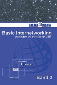 Basic Internetworking, Band 2 - Khan, Rukhsar