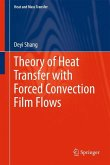 Heat Transfer with Forced Convection and Film Flows