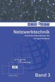 Netzwerktechnik, Band 3