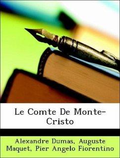 Le Comte De Monte-Cristo - Dumas, Alexandre; Maquet, Auguste; Fiorentino, Pier Angelo