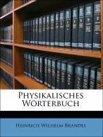 Physikalisches Wörterbuch, Dritte Abtheilung - Brandes, Heinrich Wilhelm; Gehler, Johann Samuel Traugott