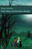 Paul, Tabea und das blaue Messer