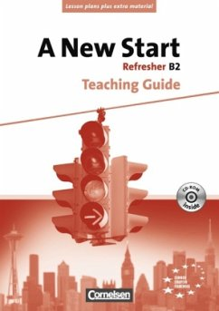 A New Start B2: Refresher. Teaching Guide mit K...