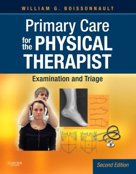 Primary Care for the Physical Therapist - Boissonnault, William G.