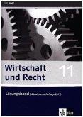 Wirtschaft und Recht. Ausgabe für das bayerische Gymansium (WSG-W) / Lehrerband 11. Klasse