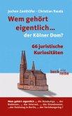 Wem gehört eigentlich...der Kölner Dom?