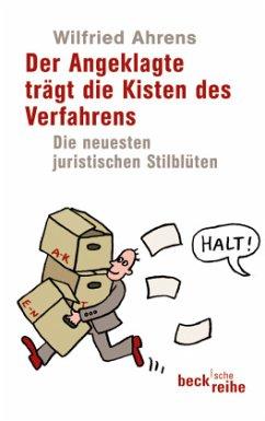 Der Angeklagte trägt die Kisten des Verfahrens - Ahrens, Wilfried