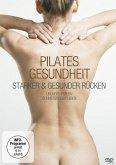 Pilates Gesundheit - Starker & gesunder Rücken