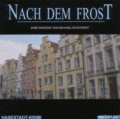Kommissar Habermas, Nach dem Frost, Audio-CD