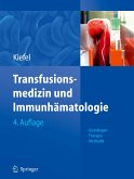 Transfusionsmedizin und Immunhämatologie