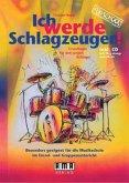 Ich werde Schlagzeuger!, m. Audio-CD