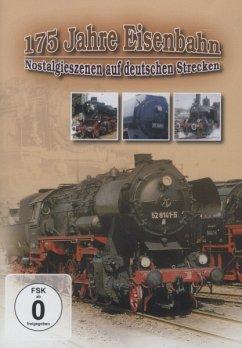 175 Jahre Eisenbahn - Nostalgieszenen auf deutschen Strecken - Diverse