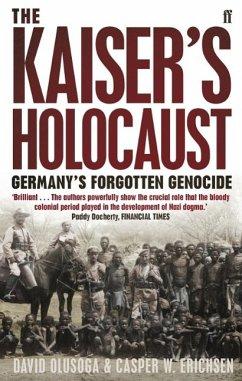 The Kaiser's Holocaust - Erichsen, Casper; Olusoga, David