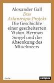 Das Atlantropa-Projekt