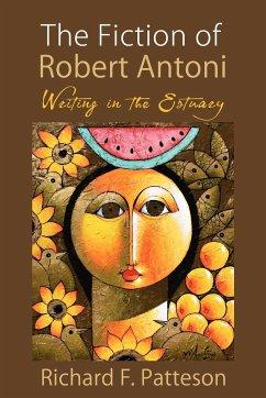 The Fiction of Robert Antoni