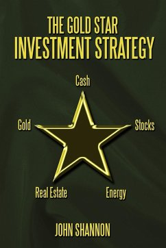 The Gold Star Investment Strategy - Shannon, John