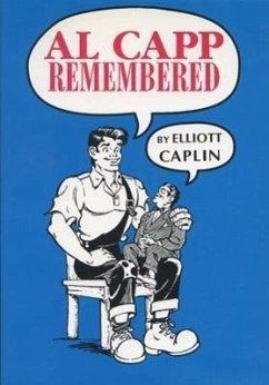 Al Capp Remembered - Caplin, Elliott