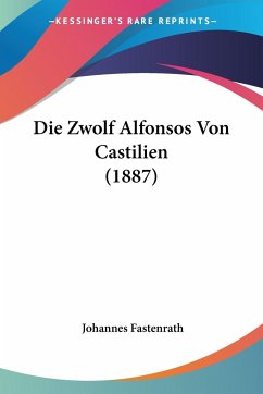 Die Zwolf Alfonsos Von Castilien (1887)