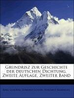 Grundrisz zur Geschichte der deutschen Dichtung. Zweite Auflage. Zweiter Band
