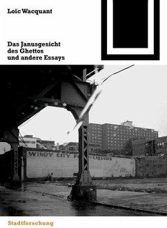 Das Janusgesicht des Ghettos und andere Essays (eBook, PDF) - Wacquant, Loïc