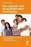 Die Jugend- und Auszubildendenvertretung (eBook, ePUB)