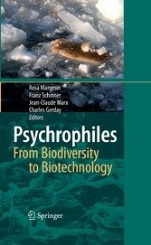 Psychrophiles: from Biodiversity to Biotechnolgy Charles Gerday, Franz Schinner, Jean-Claude Marx, Rosa Margesin