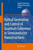 Optical Generation and Control of Quantum Coherence in Semiconductor Nanostructures