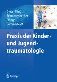 Praxis der Kinder- und Jugendtraumatologie