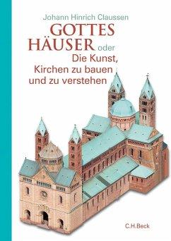 Gottes Häuser - Claussen, Johann H.