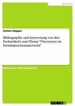 Bibliographie und Auswertung von drei Fachartikeln zum Thema