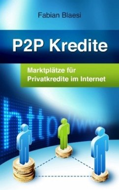 P2P Kredite - Marktplätze für Privatkredite im ...