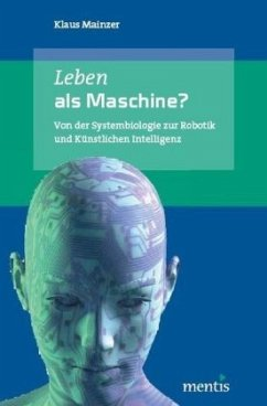 Leben als Maschine?