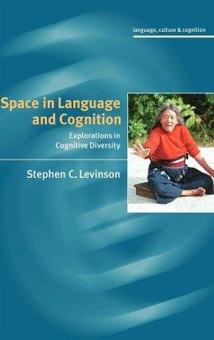 Space in Language and Cognition - Levinson, Stephen C.; Max Planck Institut Fur Psycholinguistik; Max Planck Institut Fur Psycholinguis