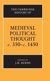 The Cambridge History of Medieval Political Thought C.350 C.1450