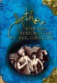 Arthur und der Botschafter der Schatten / Arthur Bd.2