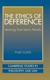 The Ethics of Deference: Learning from Law's Morals