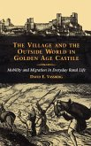 The Village and the Outside World in Golden Age Castile